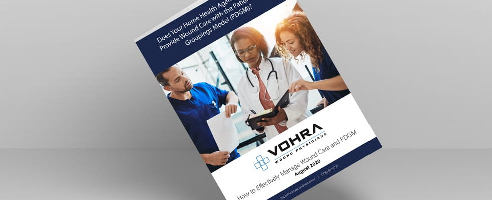 Vohra Wound Care and PDGM